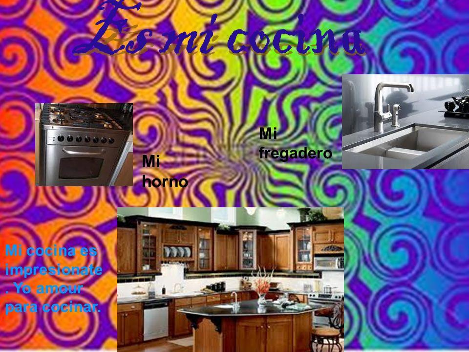 Es mi cocina Mi horno Mi fregadero