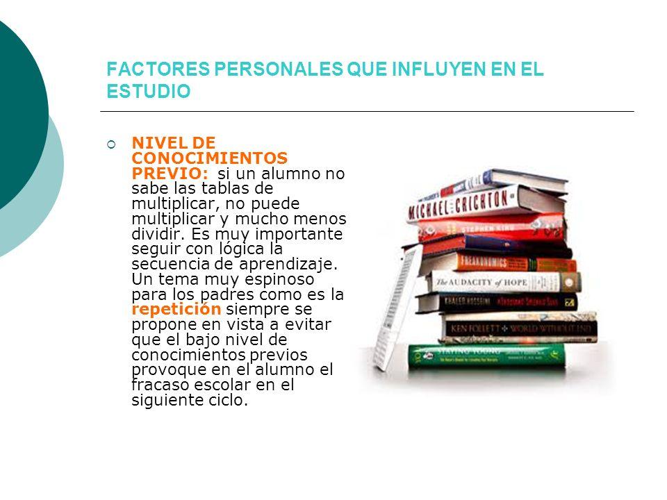 FACTORES PERSONALES QUE INFLUYEN EN EL ESTUDIO