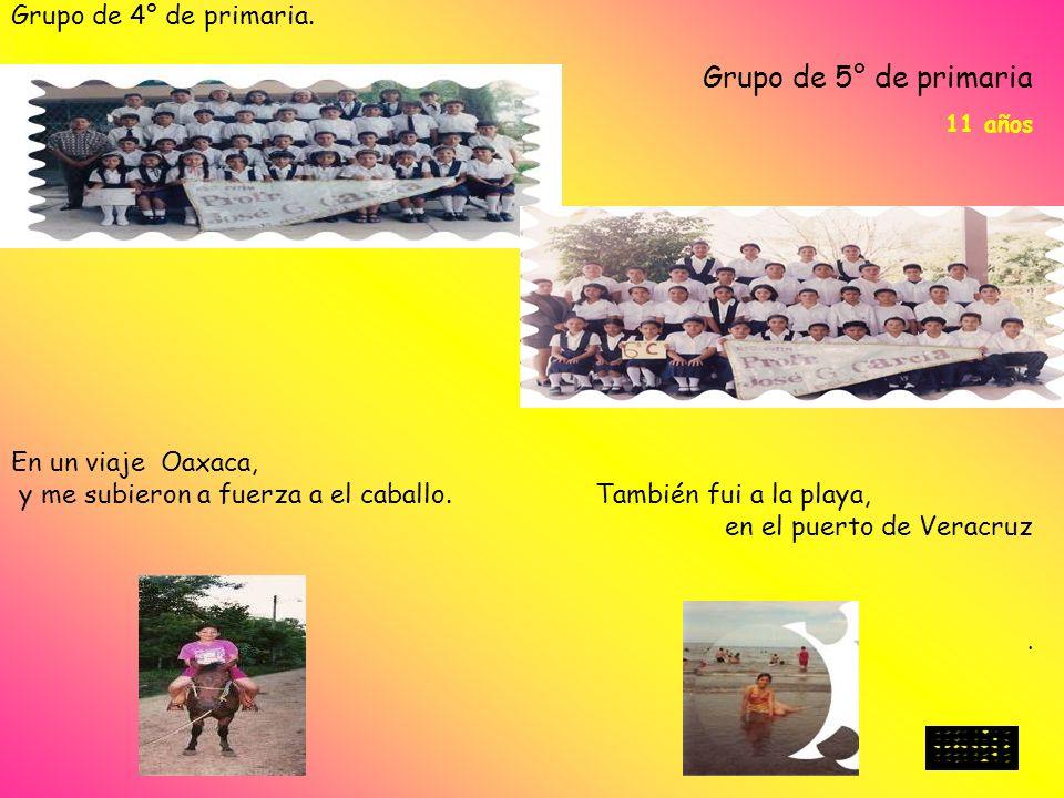 Grupo de 5° de primaria Grupo de 4° de primaria. En un viaje Oaxaca,