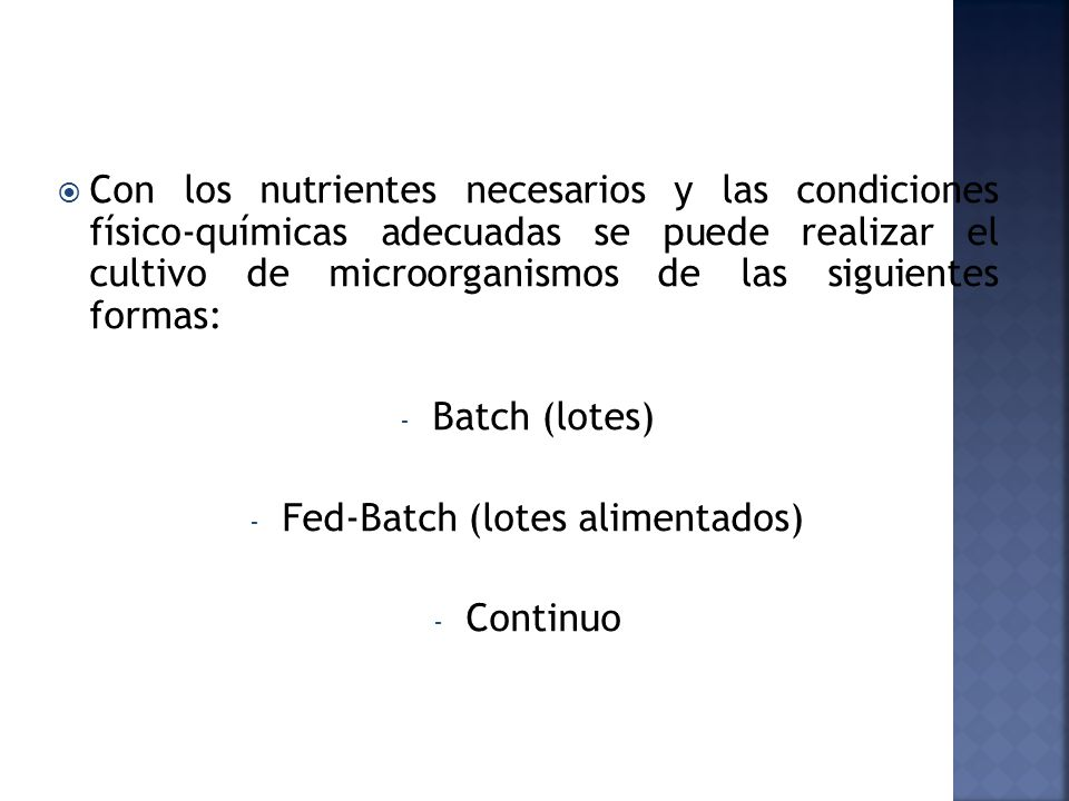 Fed-Batch (lotes alimentados)