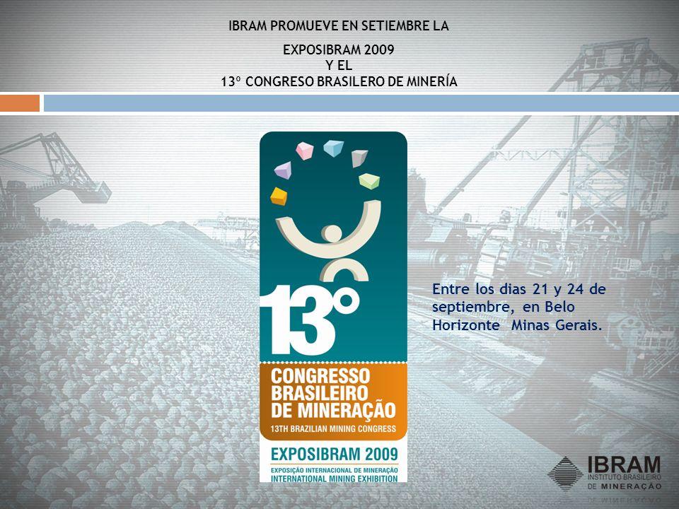 Entre los dias 21 y 24 de septiembre, en Belo Horizonte Minas Gerais.