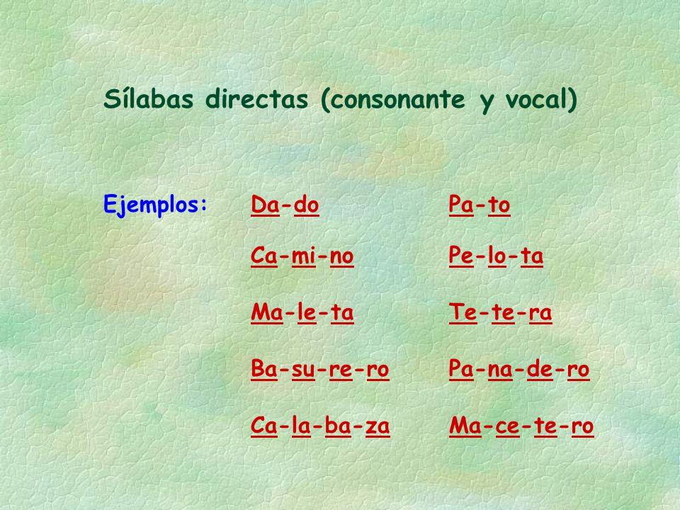 Sílabas directas (consonante y vocal)