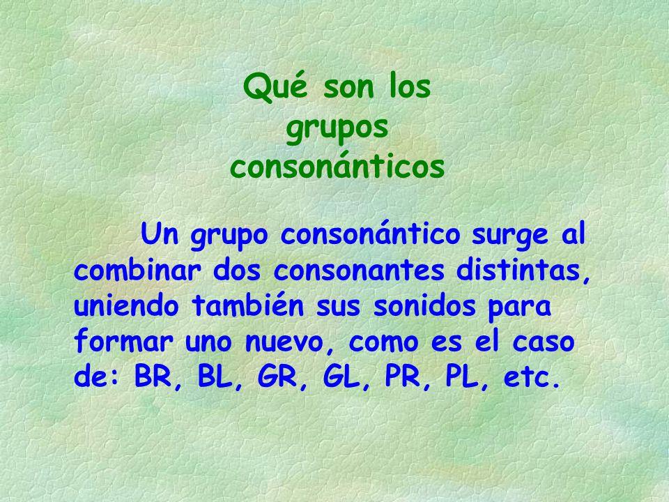 Qué son los grupos consonánticos