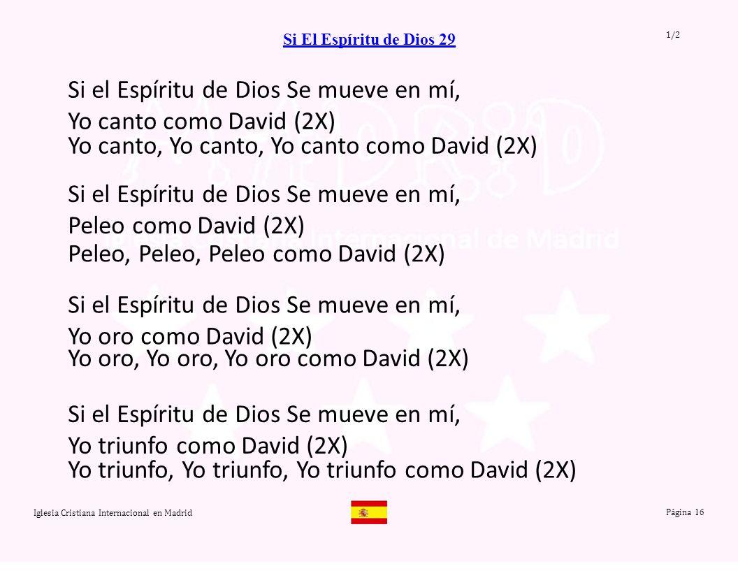 Si el Espíritu de Dios Se mueve en mí, Yo canto como David (2X)