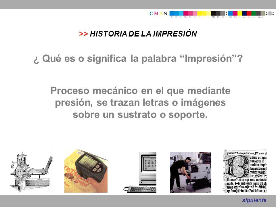 ¿ Qué es o significa la palabra Impresión