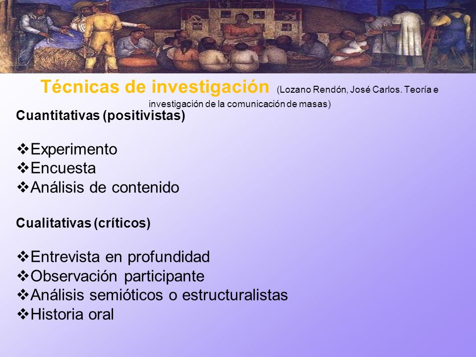 Técnicas de investigación (Lozano Rendón, José Carlos