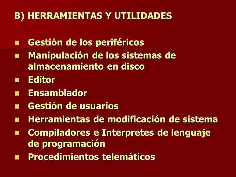 B) HERRAMIENTAS Y UTILIDADES