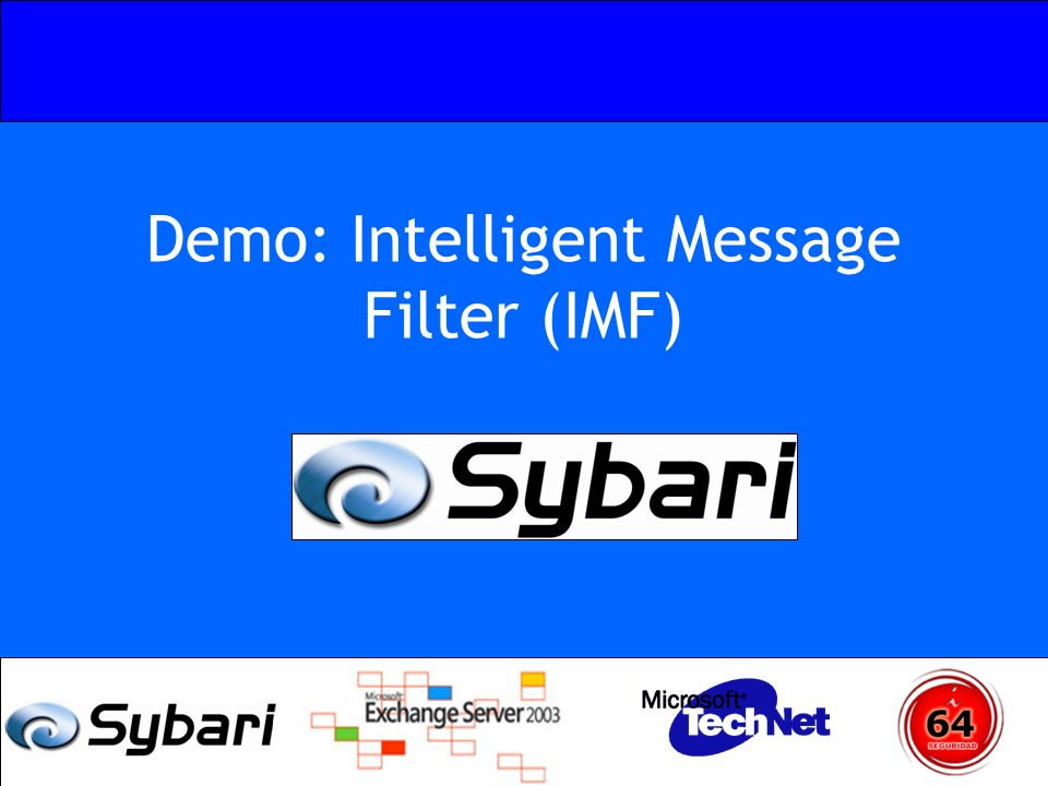 Demo: Intelligent Message Filter (IMF)