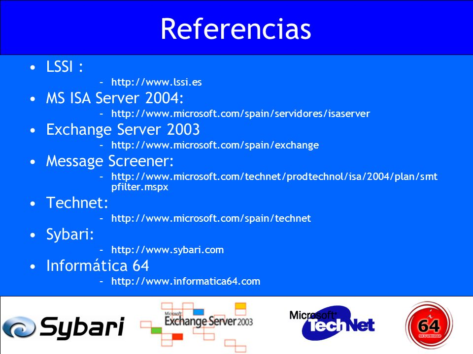 Referencias LSSI : MS ISA Server 2004: Exchange Server 2003