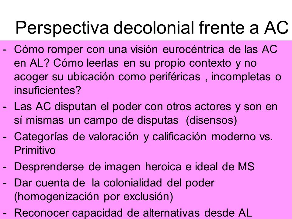 Perspectiva decolonial frente a AC