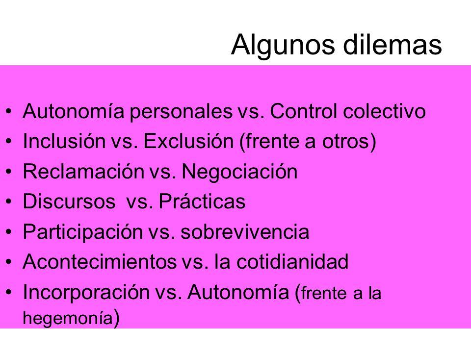 Algunos dilemas Autonomía personales vs. Control colectivo