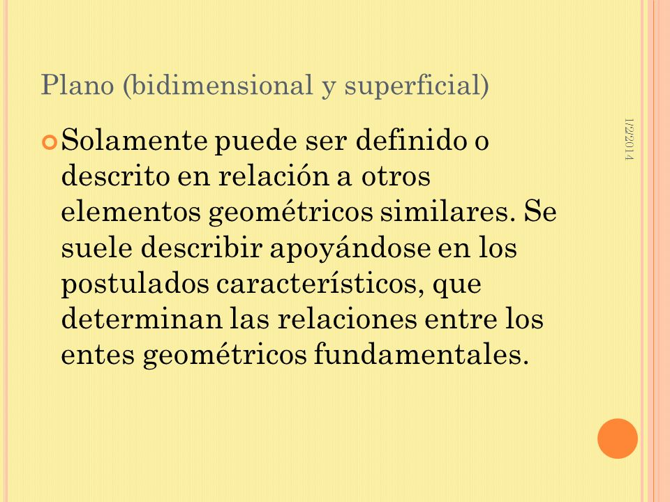 Plano (bidimensional y superficial)