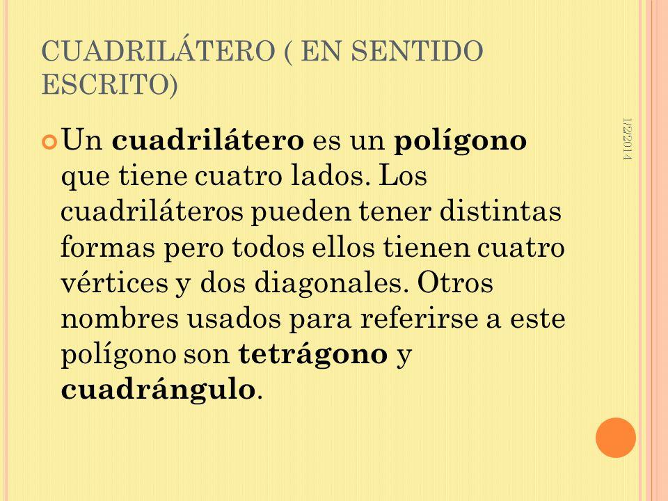 CUADRILÁTERO ( EN SENTIDO ESCRITO)