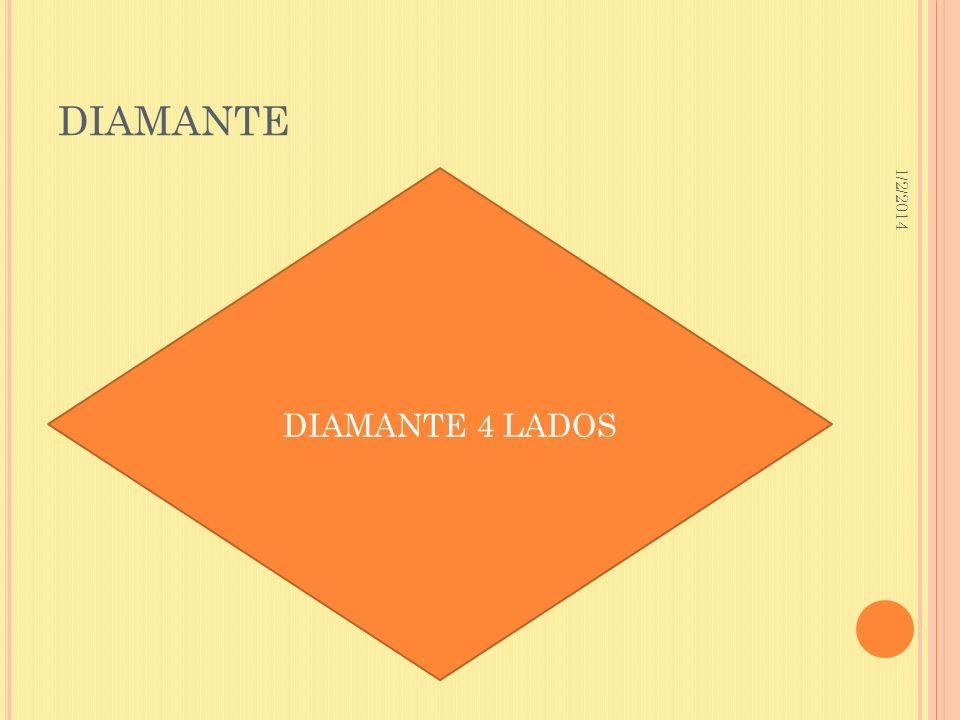 DIAMANTE 3/23/2017 DIAMANTE 4 LADOS