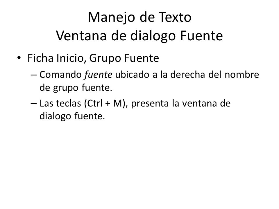 Manejo de Texto Ventana de dialogo Fuente
