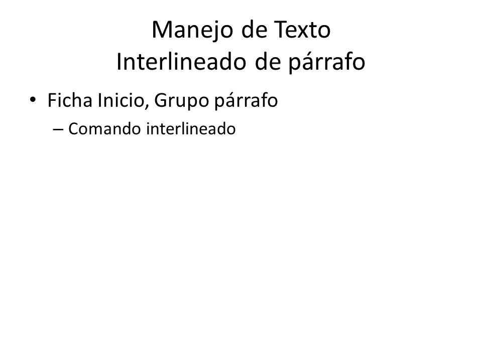 Manejo de Texto Interlineado de párrafo
