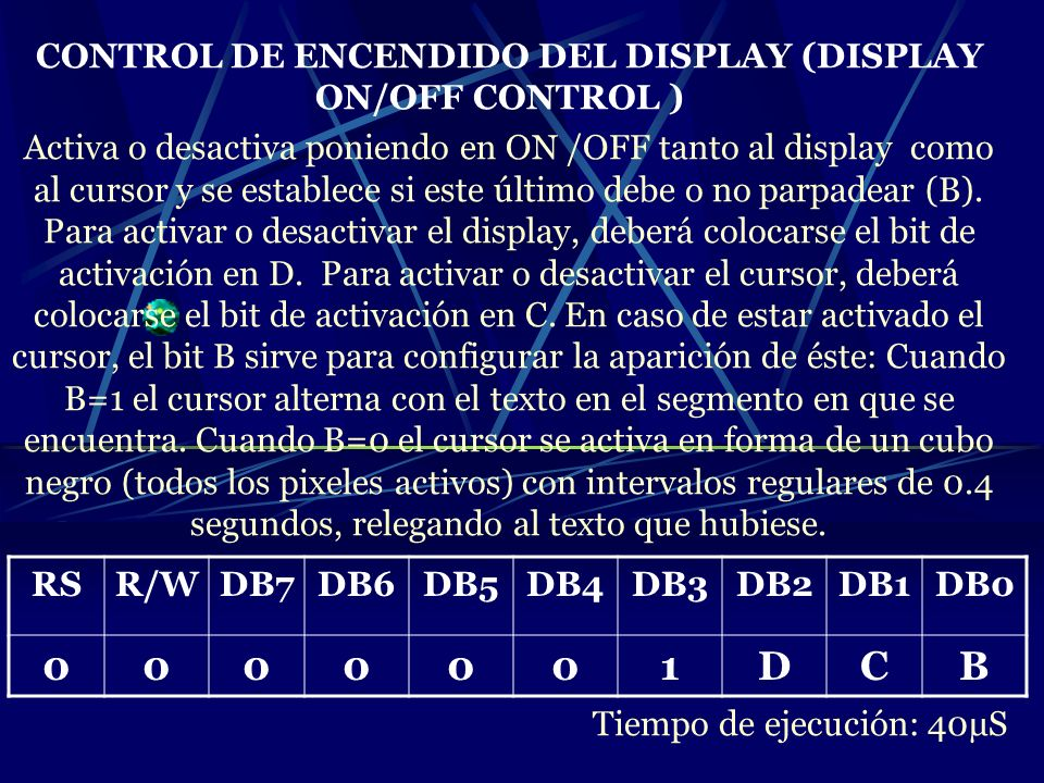 CONTROL DE ENCENDIDO DEL DISPLAY (DISPLAY ON/OFF CONTROL )