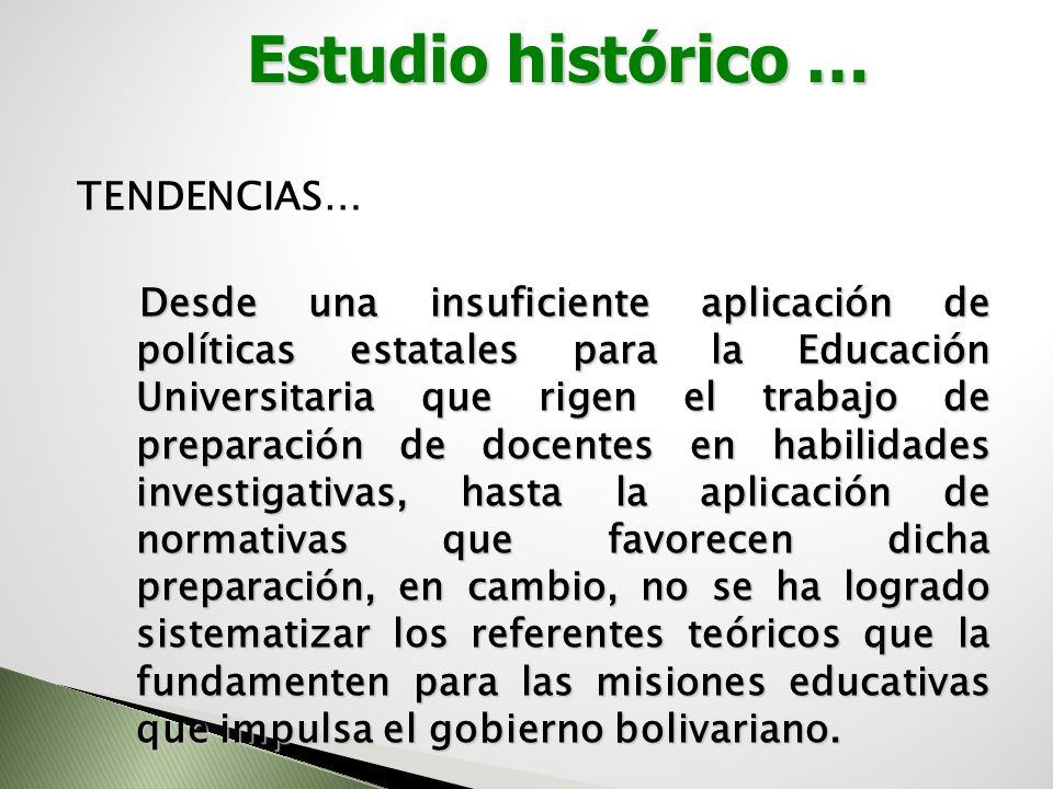 Estudio histórico …
