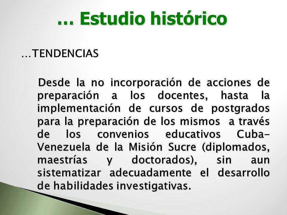 … Estudio histórico