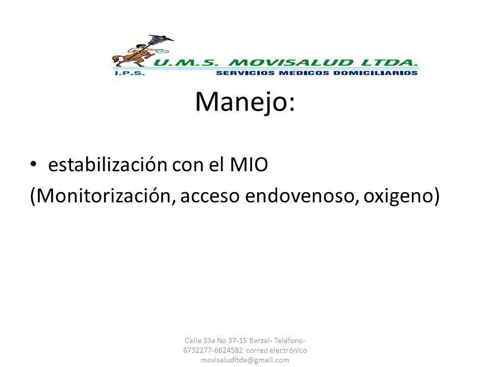 Manejo: estabilización con el MIO