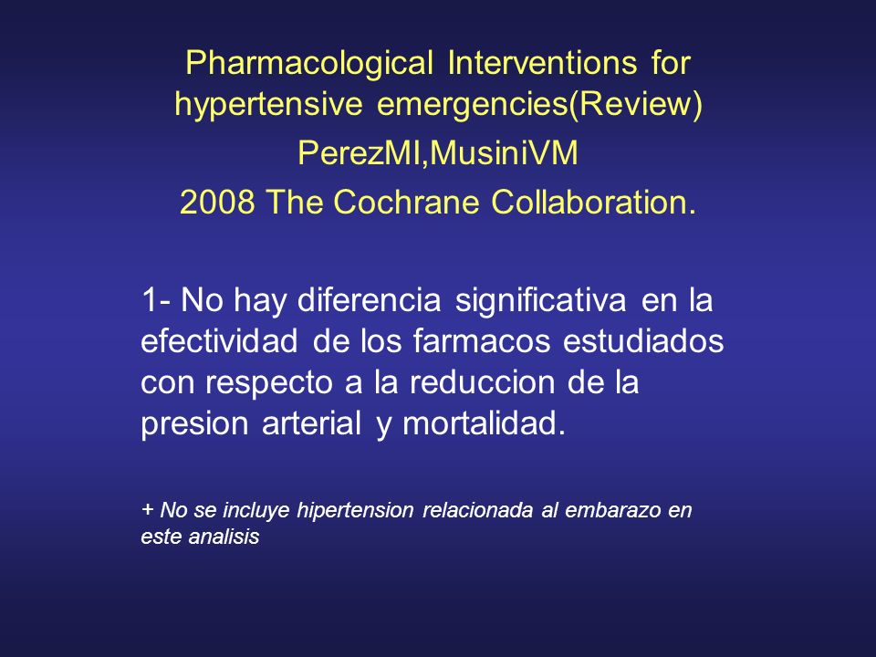 Pharmacological Interventions for hypertensive emergencies(Review)