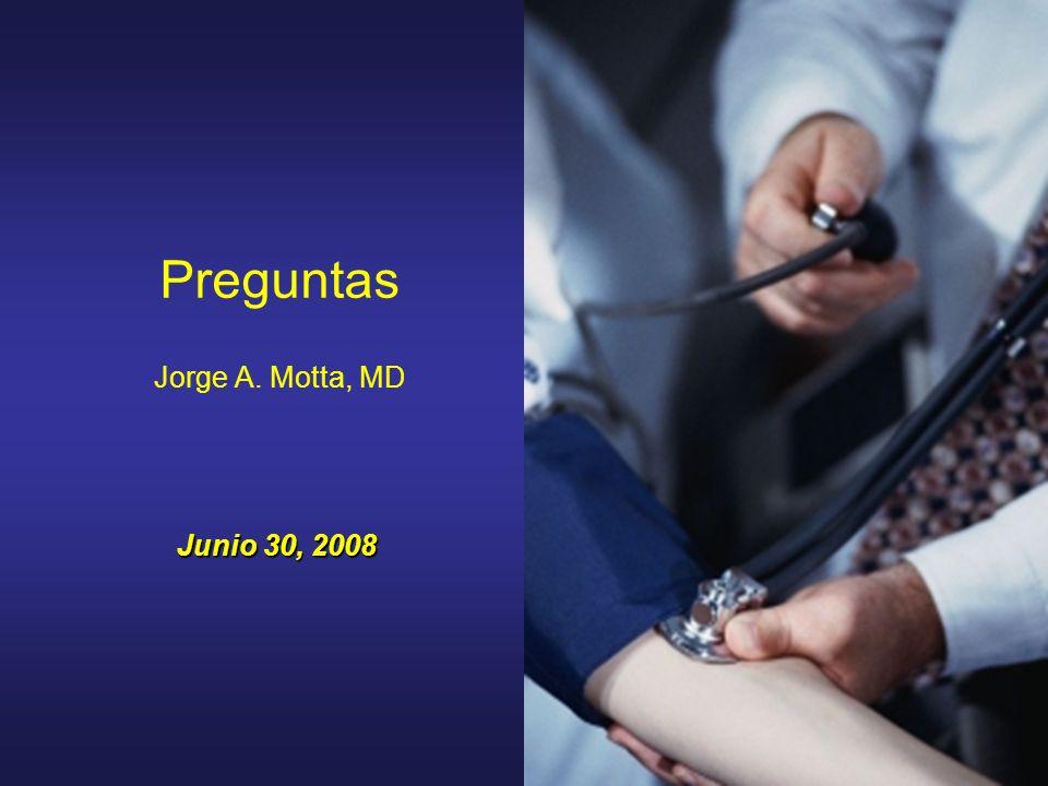 Preguntas Jorge A. Motta, MD