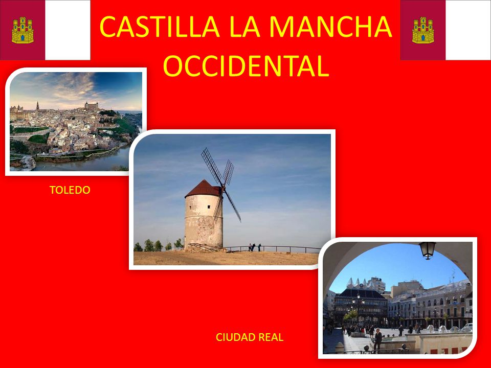 CASTILLA LA MANCHA OCCIDENTAL