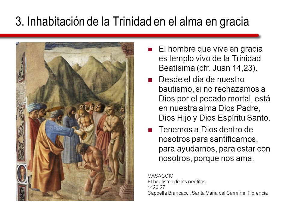 3. Inhabitación de la Trinidad en el alma en gracia