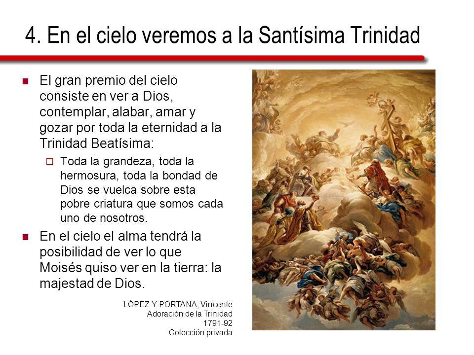 4. En el cielo veremos a la Santísima Trinidad