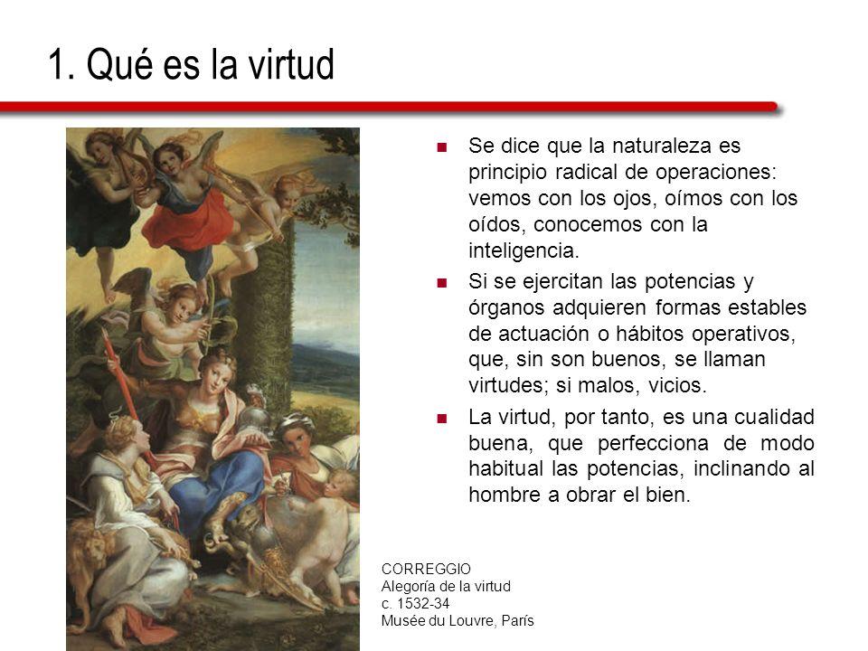 1. Qué es la virtud