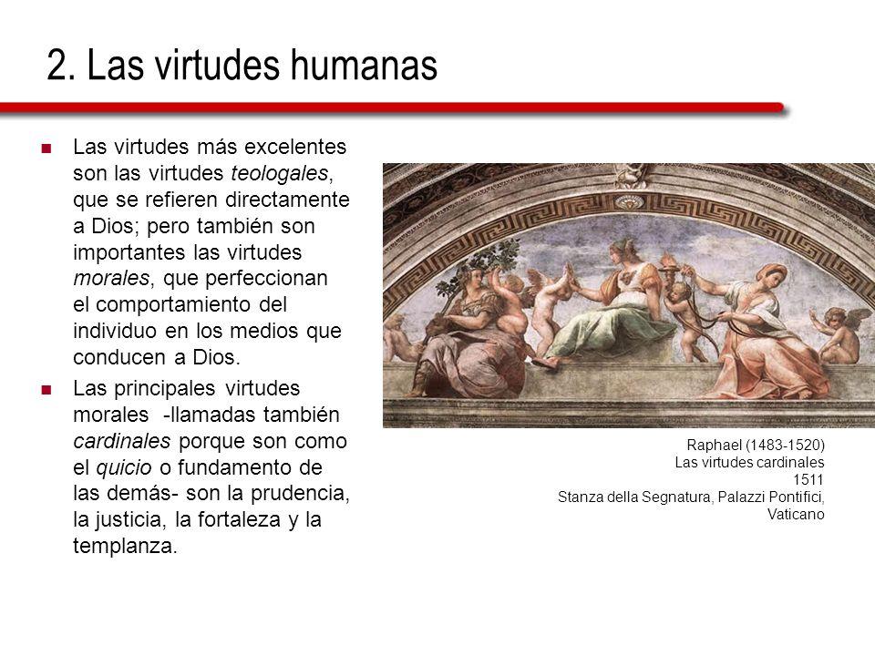 2. Las virtudes humanas