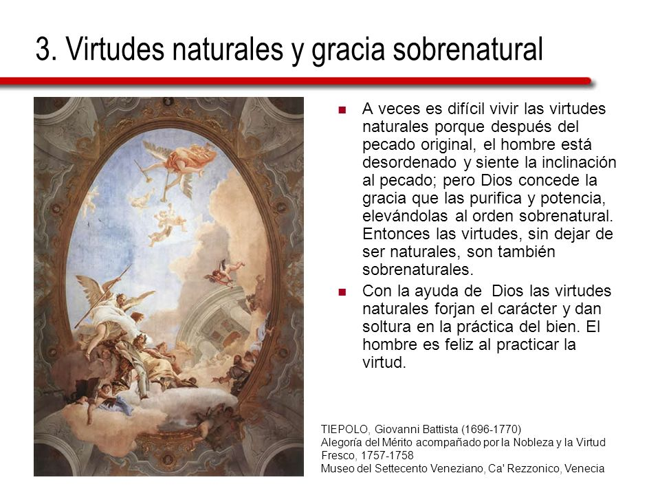 3. Virtudes naturales y gracia sobrenatural