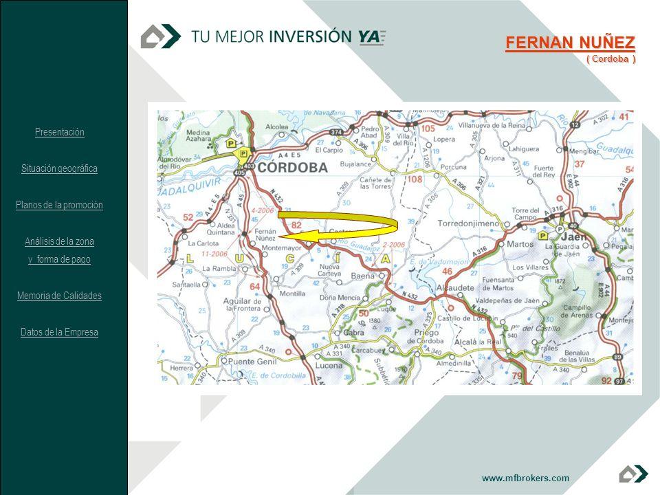 FERNAN NUÑEZ Presentación Situación geográfica Planos de la promoción