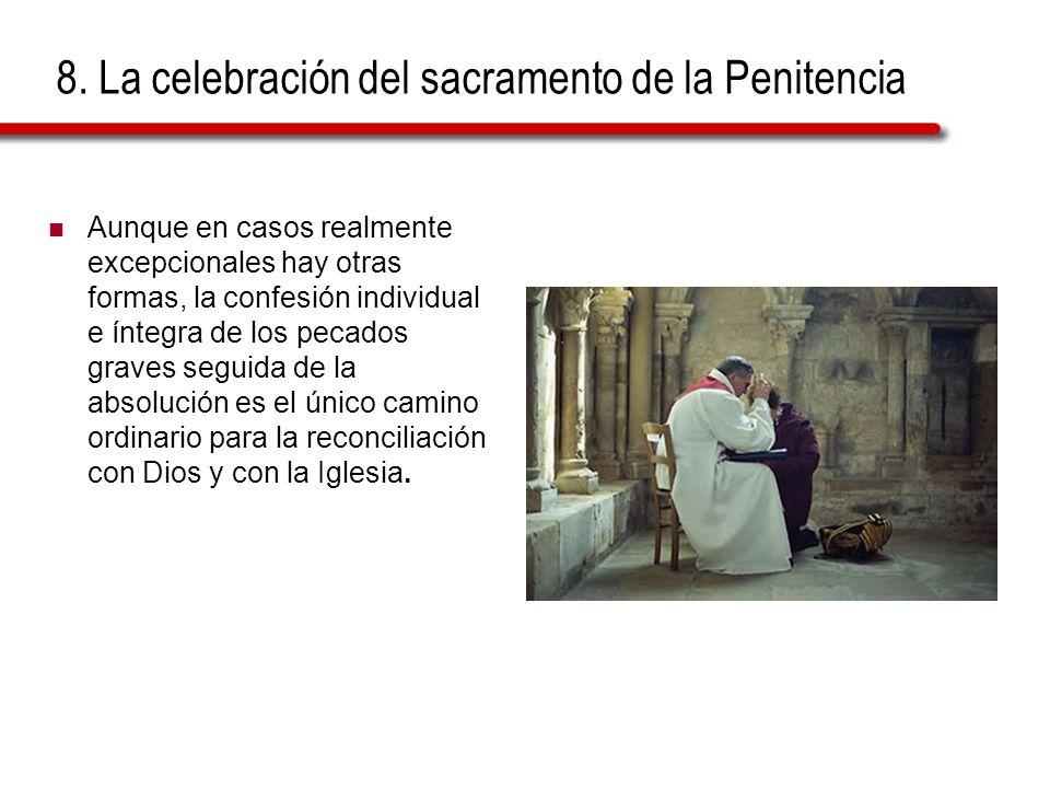 8. La celebración del sacramento de la Penitencia