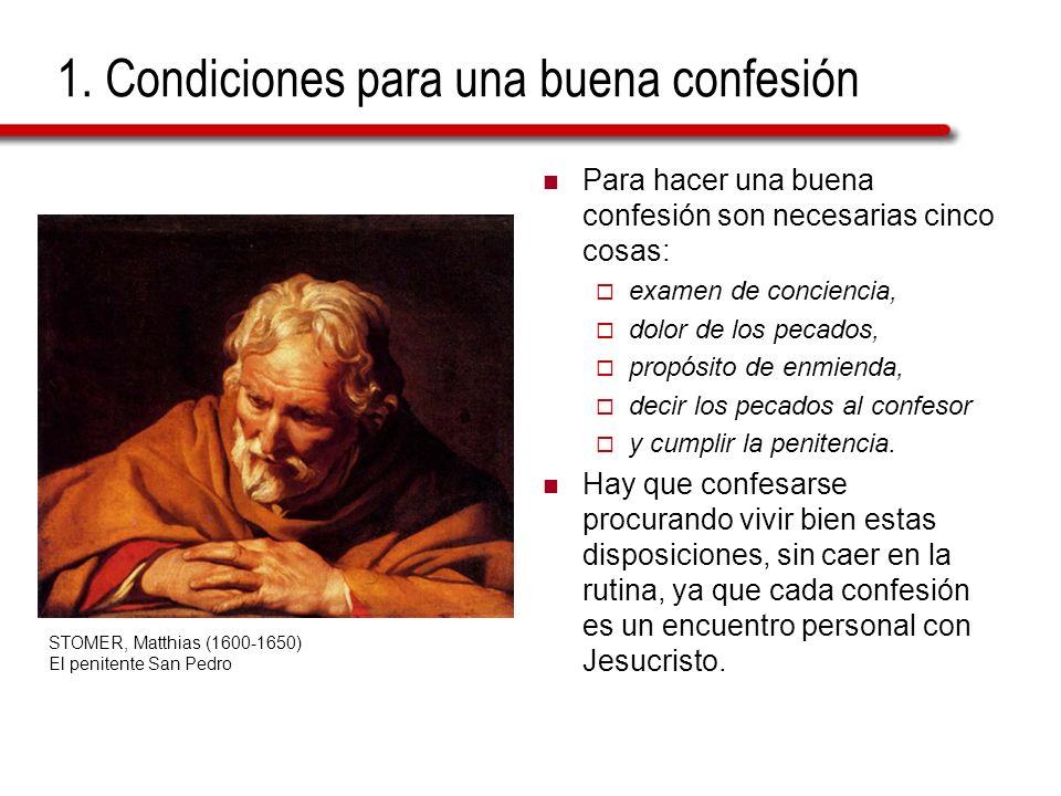 1. Condiciones para una buena confesión