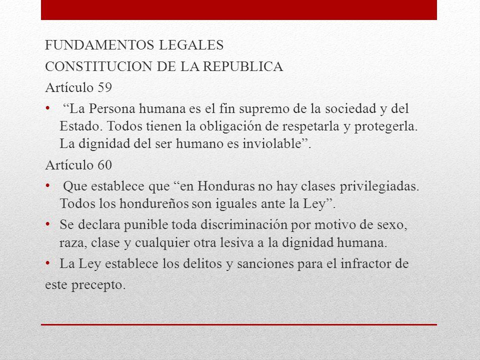 FUNDAMENTOS LEGALES CONSTITUCION DE LA REPUBLICA. Artículo 59.
