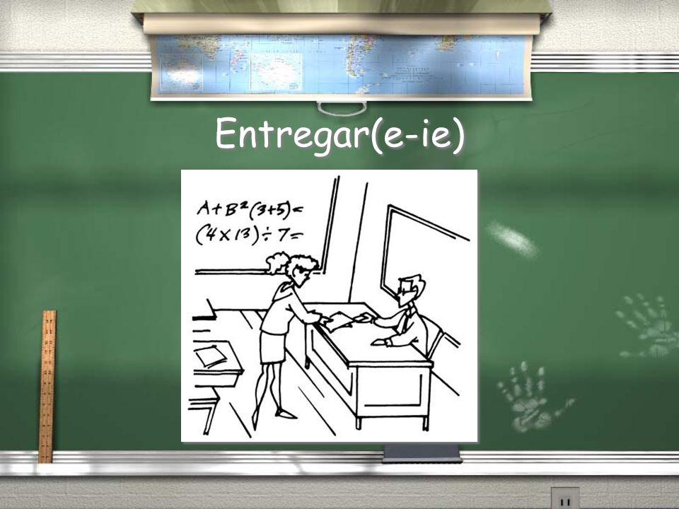 Entregar(e-ie)
