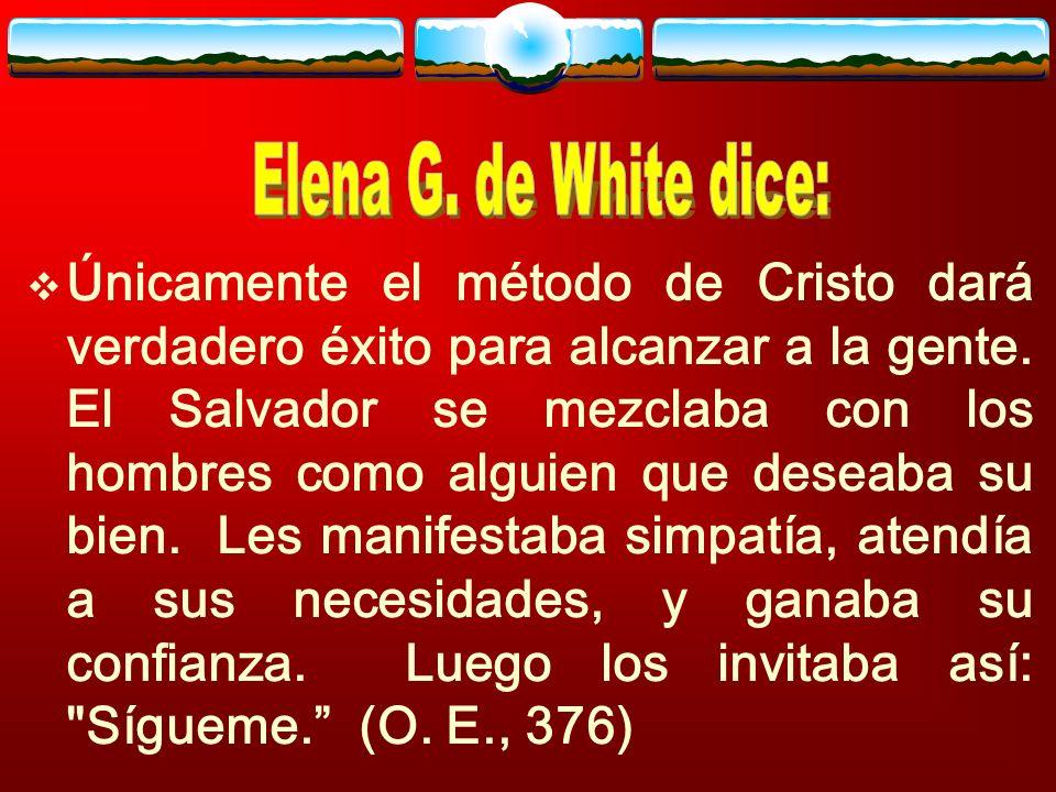 Elena G. de White dice: