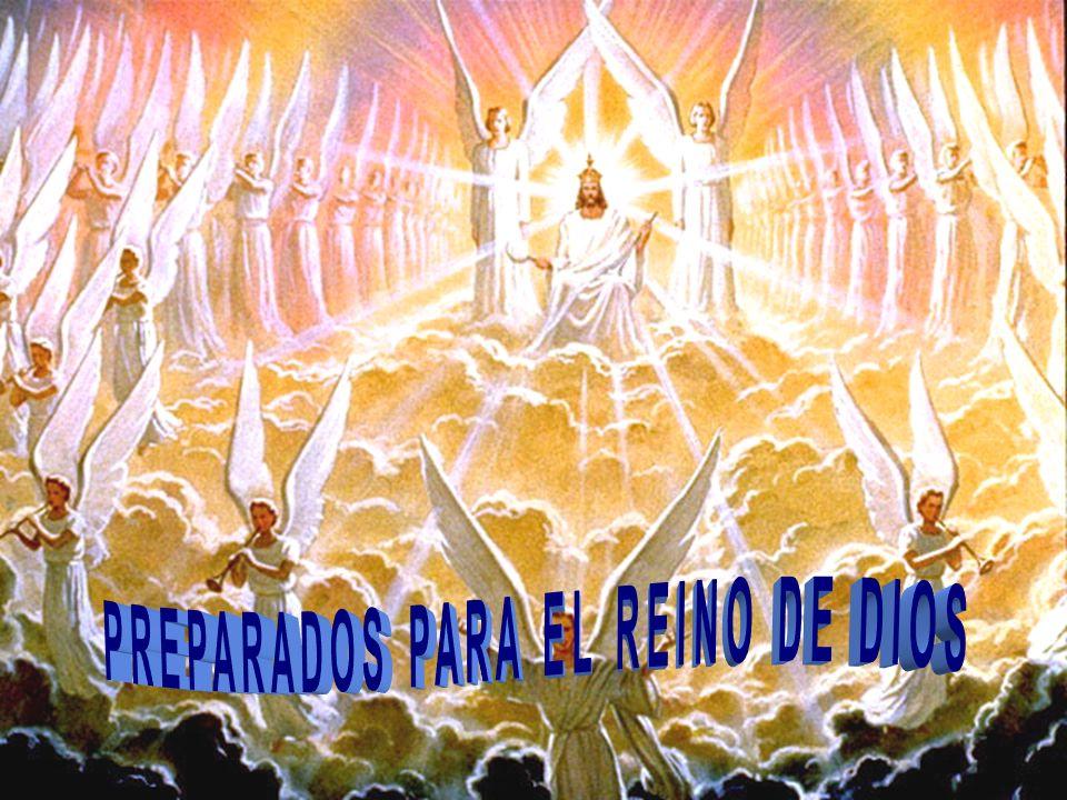PREPARADOS PARA EL REINO DE DIOS