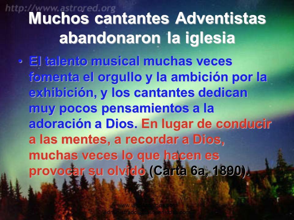 Muchos cantantes Adventistas abandonaron la iglesia