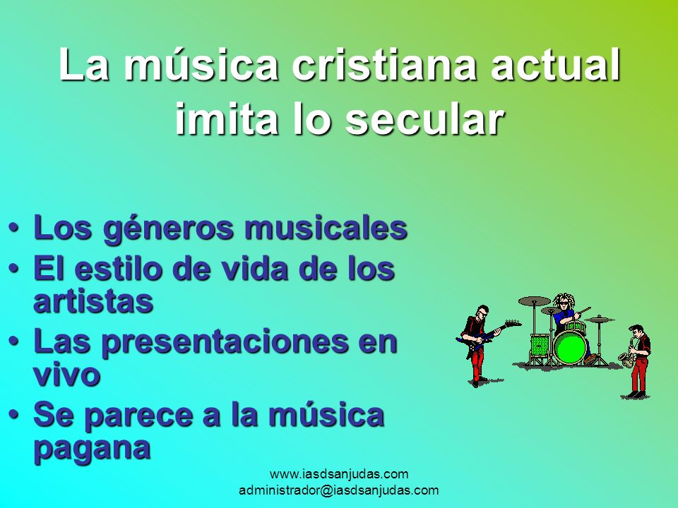 La música cristiana actual imita lo secular