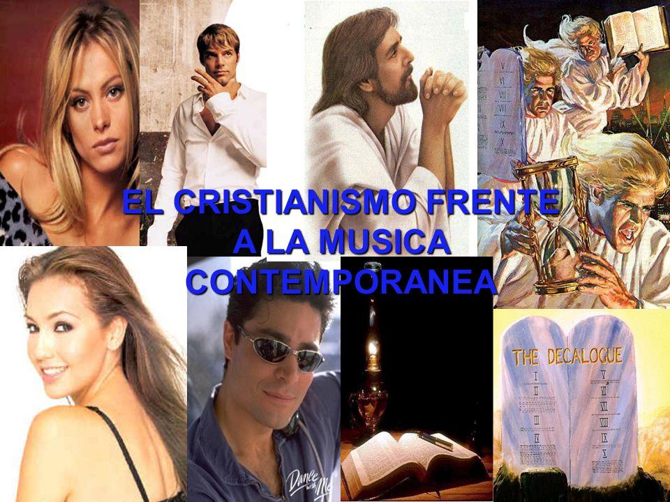 EL CRISTIANISMO FRENTE A LA MUSICA CONTEMPORANEA