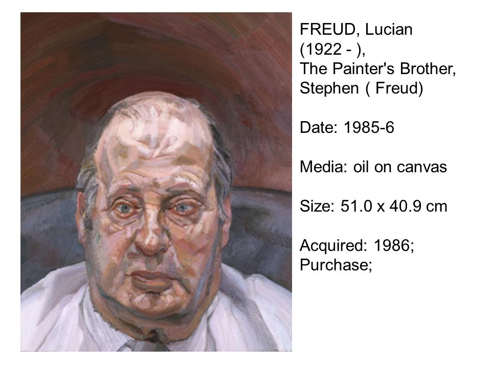 FREUD, Lucian (1922 - ), The Painter s Brother, Stephen ( Freud) Date: 1985-6. Media: oil on canvas.