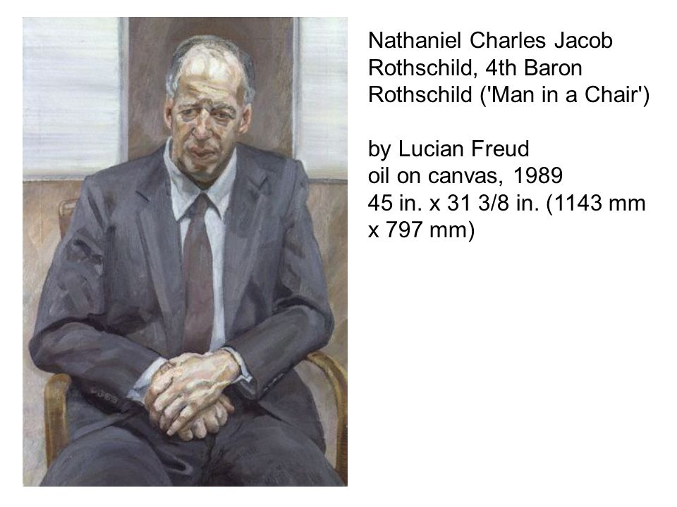 Nathaniel Charles Jacob Rothschild, 4th Baron Rothschild ( Man in a Chair )