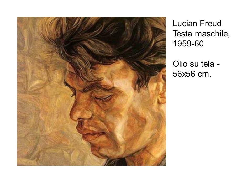 Lucian Freud Testa maschile, 1959-60 Olio su tela - 56x56 cm.