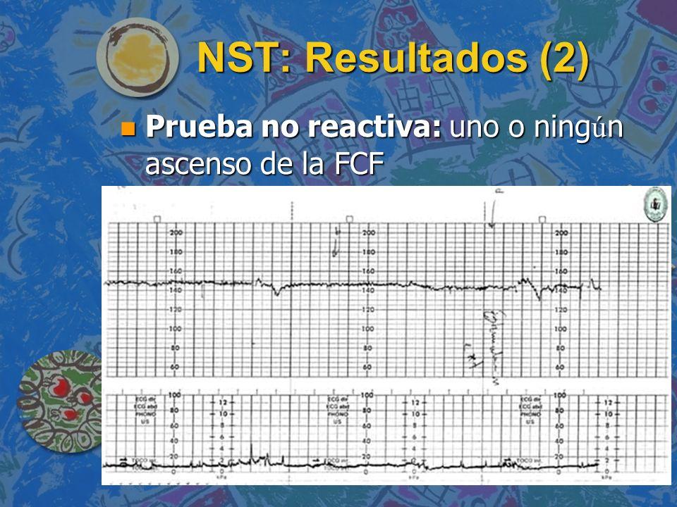 NST: Resultados (2) Prueba no reactiva: uno o ningún ascenso de la FCF