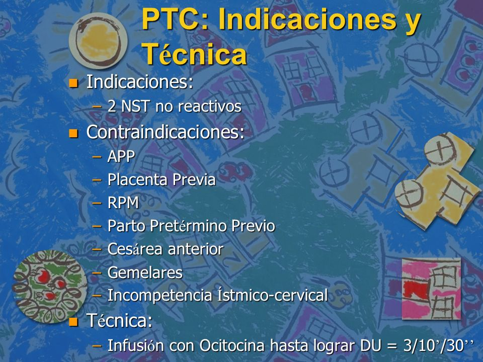 PTC: Indicaciones y Técnica