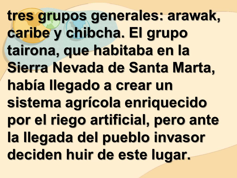 tres grupos generales: arawak, caribe y chibcha