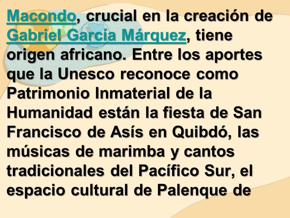 Macondo, crucial en la creación de Gabriel García Márquez, tiene origen africano.