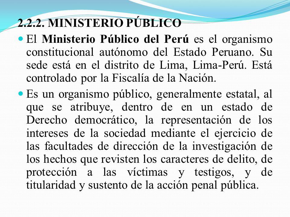 2.2.2. MINISTERIO PÚBLICO